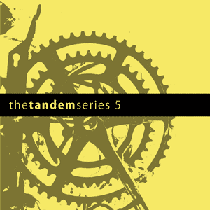 The Tandem Series 5